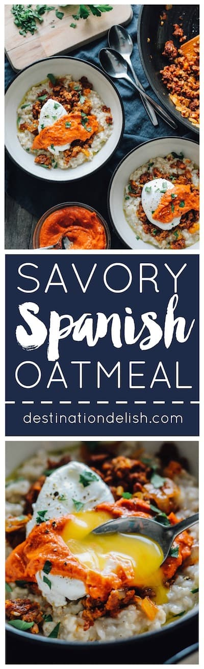 Savory Spanish Oatmeal Bowls | Destination Delish – a bold and spicy savory oatmeal dish topped with chorizo, a poached egg, and tangy romesco sauce