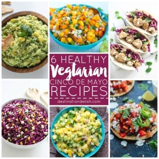 6 Healthy Vegetarian Cinco de Mayo Recipes | Destination Delish - from fresh salsa to wholesome main dishes, here's a great collection of meatless Mexican-inspired recipes!