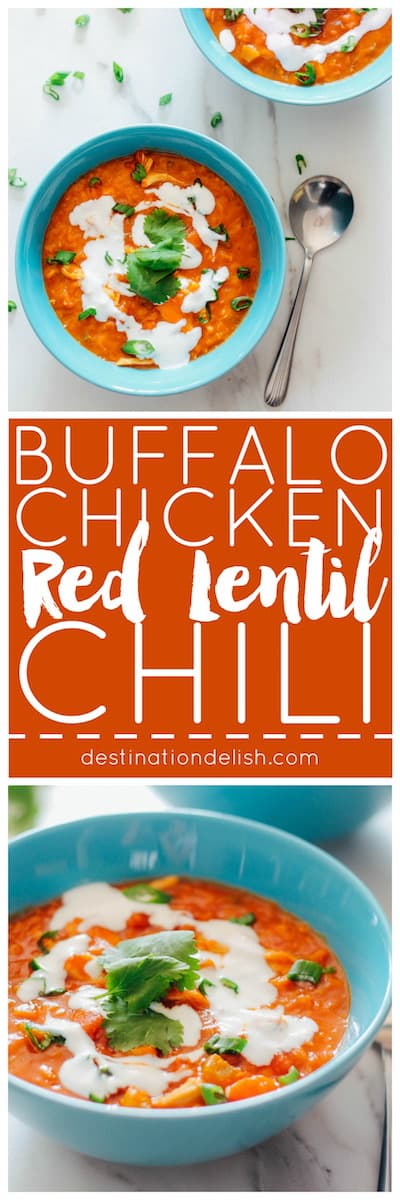 Buffalo Chicken Red Lentil Chili | Destination Delish - A healthy chili, chock-full of veggies, red lentils, and tender pulled chicken in a rich and spicy buffalo wing sauce. Make it in the Instant Pot for a quick and easy one-pot meal!