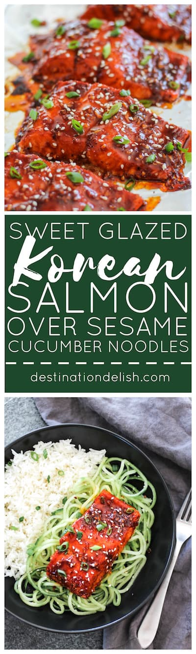 Sweet Glazed Korean Salmon over Sesame Cucumber Noodles | Destination Delish - sweet, tangy, saucy salmon served on a bed of crisp cucumber noodles. Fancy enough to serve guests and easy enough to make on a busy weeknight!